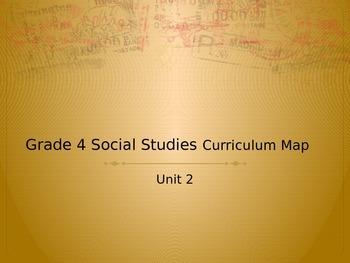 4th Grade Social Studies Unit 2 Curriculum Map