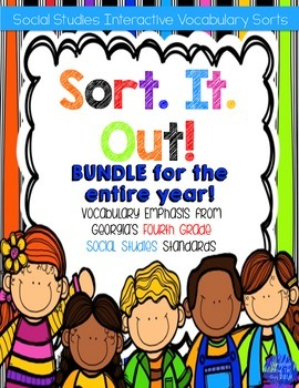 Social Studies for the Year Interactive Vocabulary Sorts Bundle! 4th Grade