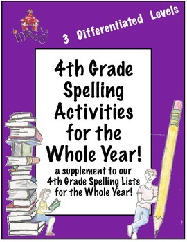4th Grade Spelling Activities for the Whole Year! (Differentiated!)