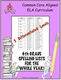 4th Grade Spelling Lists for the Whole Year!  (Differentiated!)
