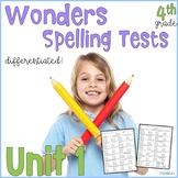 4th Grade Spelling Tests, Wonders Unit 1