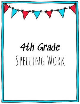 4th Grade Spelling Work