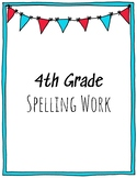 4th Grade Spelling Work