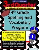 4th Grade Spelling and Vocabulary Quarter 3 Program COMMON CORE