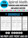 4th Grade Spiral Math Morning Work/Homework and Quizzes *BUNDLE*