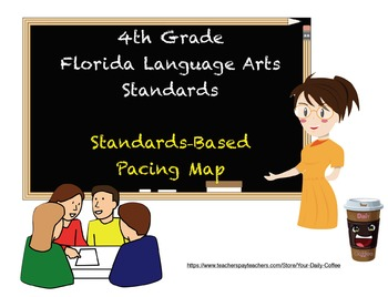 4th Grade Standards Based Curriculum Map - Language Arts Florida Standards