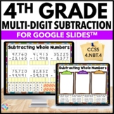 4th Grade Subtraction Digital Practice {4.NBT.4} - Use with Google Classroom