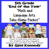 "5th Grade ""End of the Year"" Language Arts and Math Take Home Packet"