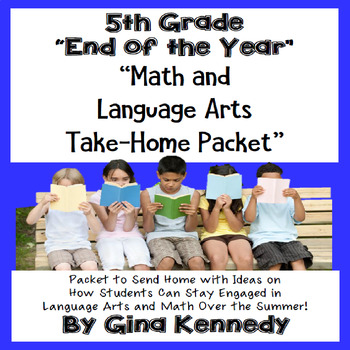 "5th Grade ""End of the Year"" Language Arts and Math Take Ho"