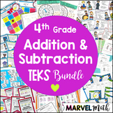 4th Grade TEKS Addition & Subtraction Unit and Bundle by Marvel Math