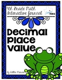 4th Grade TEKS Decimal Place Value Interactive Journal