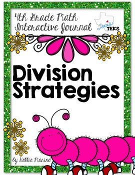 4th Grade TEKS Division Strategies Interactive Journal