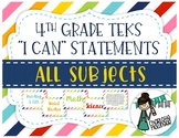 """4th Grade TEKS """"I Can"""" Statements ALL SUBJECTS"""