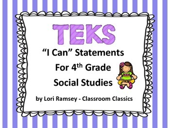 "4th Grade TEKS ""I Can"" Statements - Social Studies 2015"