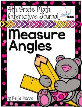 4th Grade TEKS Measuring Angles Interactive Journal