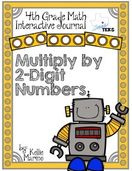 4th Grade TEKS Multiply by 2-Digit Numbers Interactive Journal