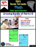 4th Grade Math TEKS Texas Tornado: NEW Daily Spiral Review & Quiz Growing BUNDLE