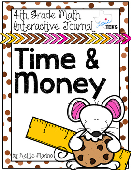 4th Grade TEKS Time and Money Interactive Journal
