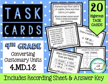 4th Grade Task Cards  Converting Customary Units 4.MD.1-2