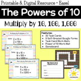 Multiplying by 10, 100, 1000: Task Cards Powers of 10 (Digital Google Forms)