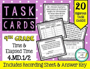 4th Grade Task Cards| Time & Elapsed Time 4.MD.1-2