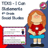 4th Grade Texas History I Can Statements - All TEKS Objectives