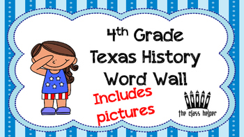 4th Grade Texas History Word Wall with Picutres