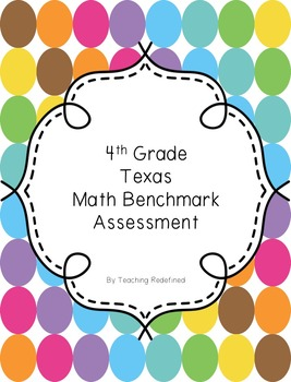 4th Grade Texas Math Benchmark Assessment
