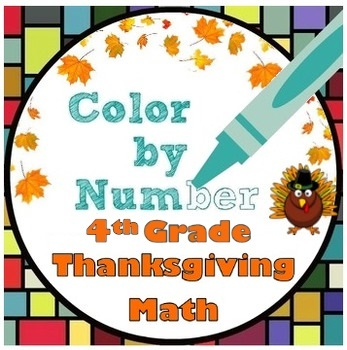 4th Grade Thanksgiving Math Color by Number