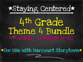 4th Grade Theme 4 Bundle Harcourt Storytown Lessons 16-20