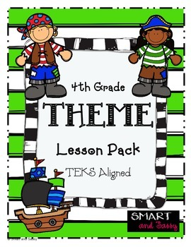 4th Grade Theme Lesson Pack TEKS Aligned