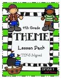 4th Grade Theme Lesson Pack TEKS Aligned
