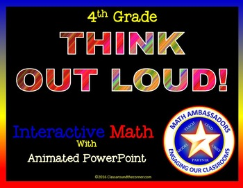 "4th Grade ""Think Out Loud"" Interactive Math"