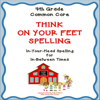 """4th Grade Fluency """"Think on your Feet Spelling"""""""