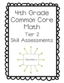 4th Grade Common Core Math Tier 2 Skill Assessments-Geometry