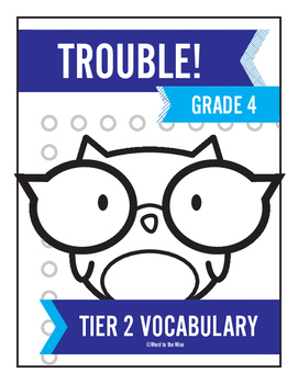 4th Grade Tier 2 Vocabulary Trouble