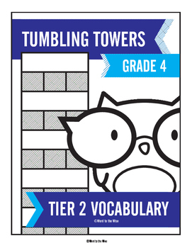 4th Grade Tier 2 Vocabulary Word Tumbling Towers
