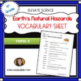 4th Grade Topic 5 EARTH'S NATURAL HAZARDS Pearson Elevate Science Vocabulary