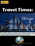4th Grade Travel Times: CHICAGO Real-World Word Problems (4.OA.1-4)