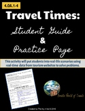 4th Grade Travel Times: PRACTICE Real-World Word Problems (4.OA.1-4)