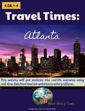 4th Grade Travel Times: ATLANTA Real-World Word Problems (4.OA.1-4)
