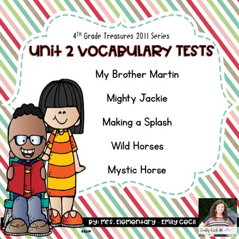4th Grade Treasures Unit 2 Vocabulary Tests Bundle