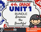 4th Grade - Unit 1 Bundle - America the Beautiful
