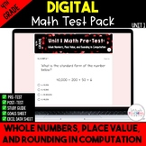 4th Grade Unit 1 Math Test Pack {Paperless} Distance Learning