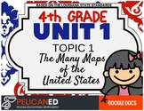 4th Grade - Unit 1 Topic 1 - The Many Maps of the USA - GOOGLE DOCS VERSION