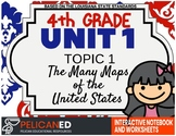 4th Grade - Unit 1 Topic 1 - The Many Maps of the USA