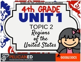 4th Grade - Unit 1 Topic 2 - Regions of the United States