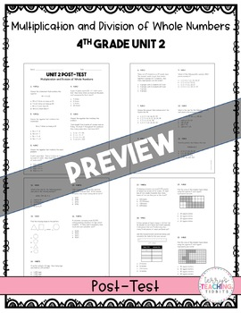 4th Grade Unit 2 Math Test Pack {Paper and Pencil}