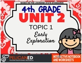 4th Grade - Unit 2 Topic 1 - Early Exploration