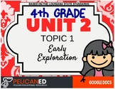 4th Grade - Unit 2 Topic 1 - Early Exploration - GD